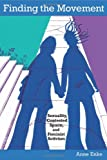 Finding the Movement: Sexuality, Contested Space, and Feminist Activism (Radical Perspectives)