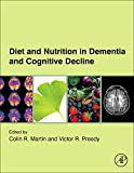 Diet and Nutrition in Dementia and Cognitive Decline, , 0124078249
