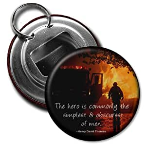 THE HERO FIREMAN Heroes 2.25 inch Button Style Bottle Opener with Key Ring