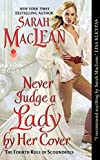 download ebook never judge a lady by her cover: the fourth rule of scoundrels (rules of scoundrels) by sarah maclean (2014-11-25) pdf epub