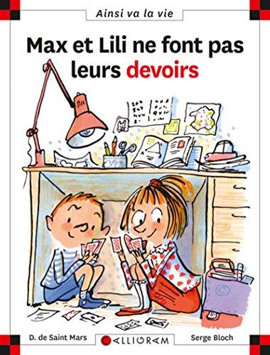Max et Lili ne font pas leurs devoirs Dominique de Saint Mars