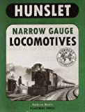 img - for Hunslet Narrow Gauge Locomotives by Andrew Neale (1995-11-01) book / textbook / text book