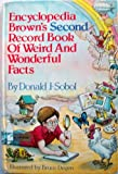 Encyclopedia Brown's Second Record Book of Weird and Wonderful Facts, Donald J. Sobol, 0440022606
