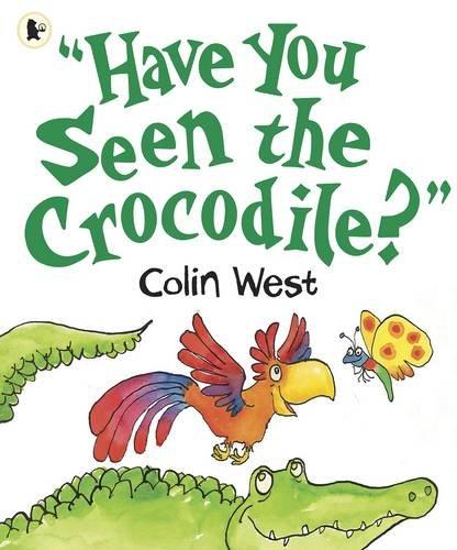 Have You Seen the Crocodile? ebook
