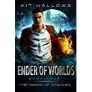 Ender of Worlds: A Morgan Rook Supernatural Thriller (The Order of Shadows Book 4)