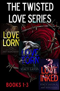 The Twisted Love Series Set by Stacy Eaton & Amy Manemann ebook deal
