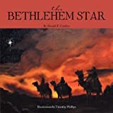 The Bethlehem Star, Donald F. Condon, 1465376607