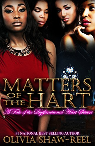 Search : Matters of the Hart: A Tale of the Dysfunctional Hart Sisters