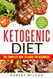 img - for Ketogenic Diet: The Complete How-To Guide For Beginners: Ketogenic Diet For Beginners: Step By Step To Lose Weight And Heal Your Body (Volume 1) book / textbook / text book