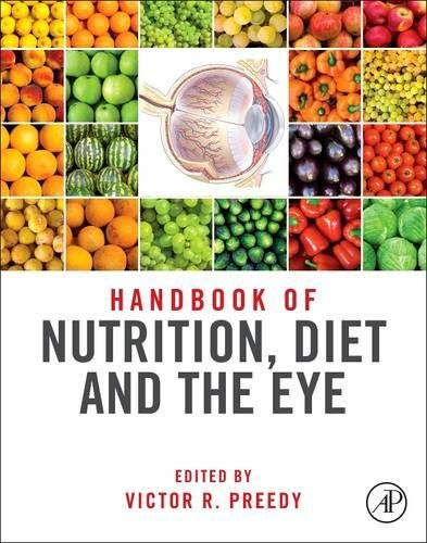 Handbook of Nutrition, Diet and the Eye by Academic Press