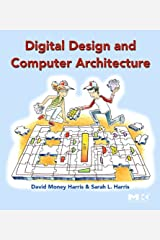 Digital Design and Computer Architecture: From Gates to Processors Kindle Edition