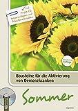 Sommer: Mit Musik-CD, Kopiervorlagen und Arbeitsmaterialien (Bausteine für die Aktivierung von Demenzkranken)