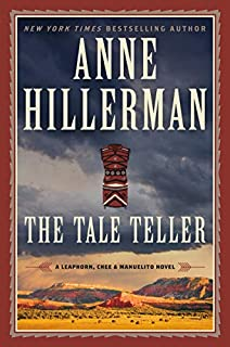 Book Cover: The Tale Teller: A Leaphorn, Chee & Manuelito Novel
