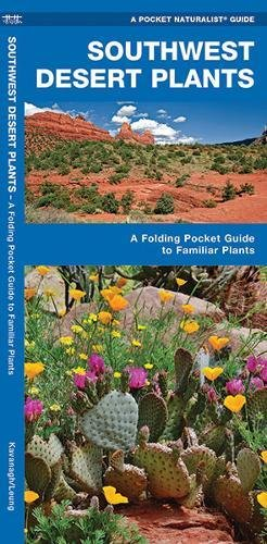 Download Southwestern Desert Plants: A Folding Pocket Guide to Familiar Species (A Pocket Naturalist Guide) ebook