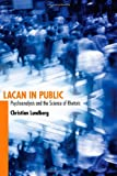 Lacan in Public: Psychoanalysis and the Science of Rhetoric (Albma Rhetoric Cult & Soc Crit)