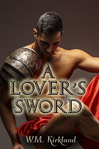 A Lover's Sword by W.M. Kirkland | amazon.com