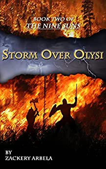 Storm Over Olysi (The Nine Suns Book 2) by [Arbela, Zackery]