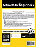 GED Math for Beginners: The Ultimate Step by Step