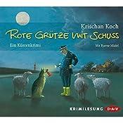 Rote Grütze mit Schuss | Krischan Koch