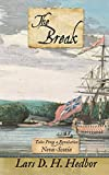 The Break: Tales From a Revolution - Nova-Scotia