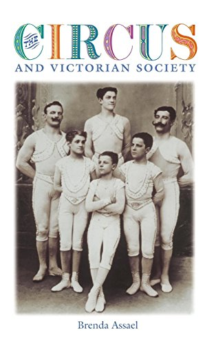 The Circus and Victorian Society (Victorian Literature and Culture)
