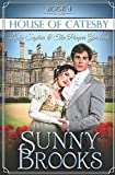 Lady Sophia and the Proper Gardener: Clean Historical Regency Romance (House of Catesby) by  Sunny Brooks in stock, buy online here