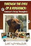 Through the Eyes of a Ridgeback: Gunnar's Deep Thoughts