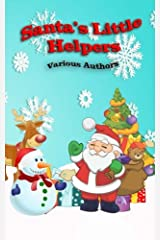 Santa's Little Helpers: In Black and White (Crimson Cloak Anthologies) (Volume 5) Paperback