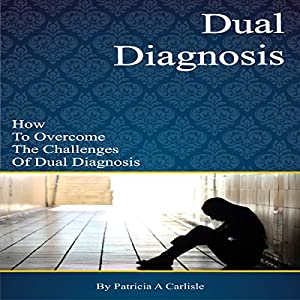 Dual Diagnosis Audiobook