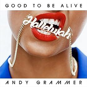 Good-To-Be-Alive-Hallelujah