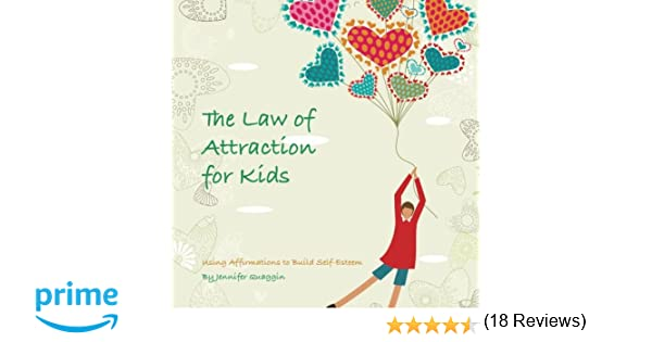 The law of Attraction for Kids Jennifer Quaggin 9781480192195