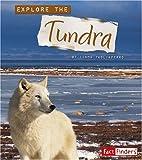 Explore the Tundra, Linda Tagliaferro, 0736896317