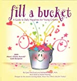 Fill a Bucket, Carol McCloud and Katherine Martin, 1933916435