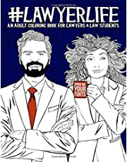 Lawyer Life: An Adult Coloring Book for Lawyers & Law Students
