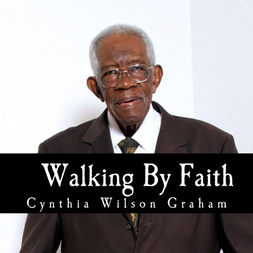 Walking By Faith: My Story Collection:  William Harding James (Volume 2)