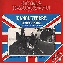 L'angleterre et son cinéma / le courant documentaire 1927-1965