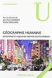 Géographie humaine - 2e ed. - Questions et enjeux du monde contemporain