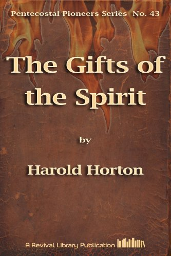 The Gifts of the Spirit (Pentecostal Pioneers Book 43)