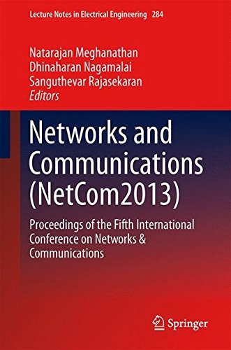 Networks and Communications (NetCom2013): Proceedings of the Fifth International Conference on Networks & Communications (Lecture Notes in Electrical - In Shopping Switzerland Online
