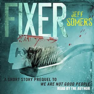 Fixer: The Ustari Cycle Prequel Audiobook