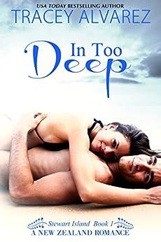 In Too Deep (Stewart Island Series Book 1) by [Alvarez, Tracey]