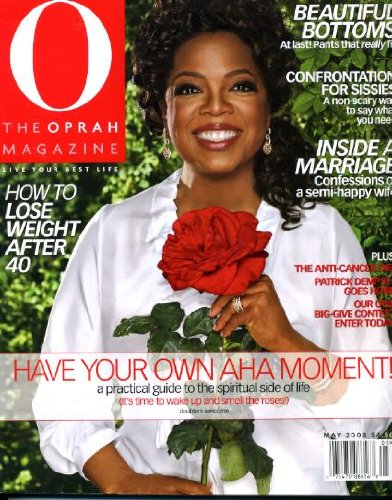 Read Online O the Oprah Magazine May 2008 Oprah Winfrey on Cover, Oprah Interviews Eckhart Tolle, The Freedom Riders, Patrick Dempsey, Miranda July, Evan Handler, How to Lose Weight After 40, Dr. Phil, Suze Orman PDF