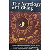 The Astrology of I Ching, Wen-Kaung Chu, 0140194398