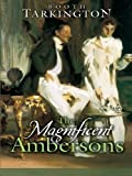 Front cover for the book The Magnificent Ambersons by Booth Tarkington