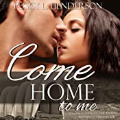 Come Home to Me: Second Chances Time Travel Romance Series, Book 1 | Peggy L Henderson