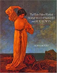 The Make-Believe World of Maxfield Parrish and Sue Lewin