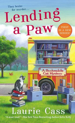 Lending a Paw: A Bookmobile Cat Mystery (Bookmobile Cat Mysteries Book 1)