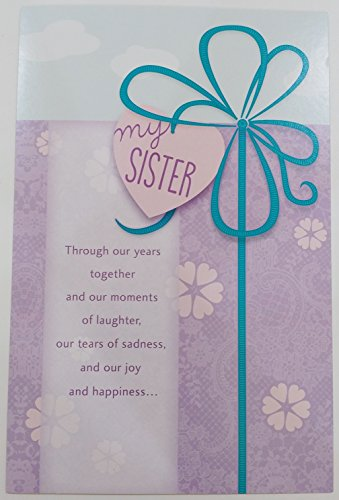 For My Sister - Happy Birthday Greeting Card