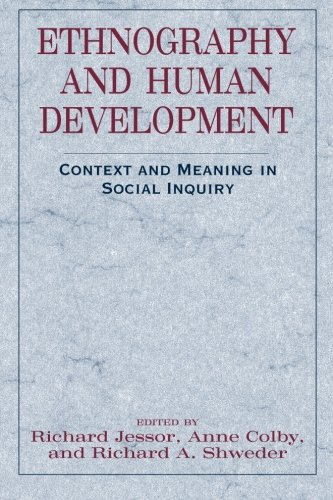 Ethnography and Human Development: Context and Meaning in Social Inquiry (The John D. and Catherine T. MacArthur Foundation Series on Mental Health and De)