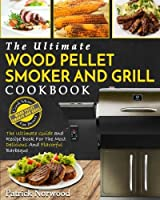 Wood Pellet Smoker And Grill Cookbook: The Ultimate Wood Pellet Smoker And Grill Cookbook – The Ultimate Guide and Recipe Book For The Most Delicious And Flavorful Barbeque (Barbecue Cookbook) made by  legendary CreateSpace Independent Publishing Platform